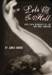 Let's Go To Hell by James Burns